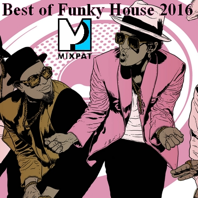 Best of funky house 2016