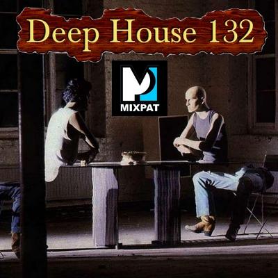 Deep house 132