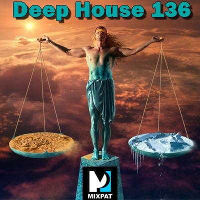 Deep house 136