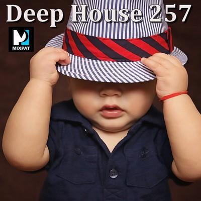 Deep house 257