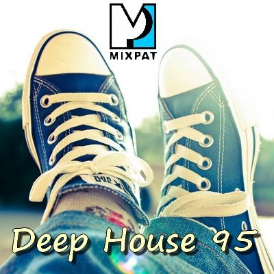Deep house 95